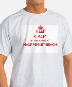 Keep calm by relaxing at Half Penney Beach T-Shirt
