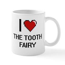 I love The Tooth Fairy digital design Mugs