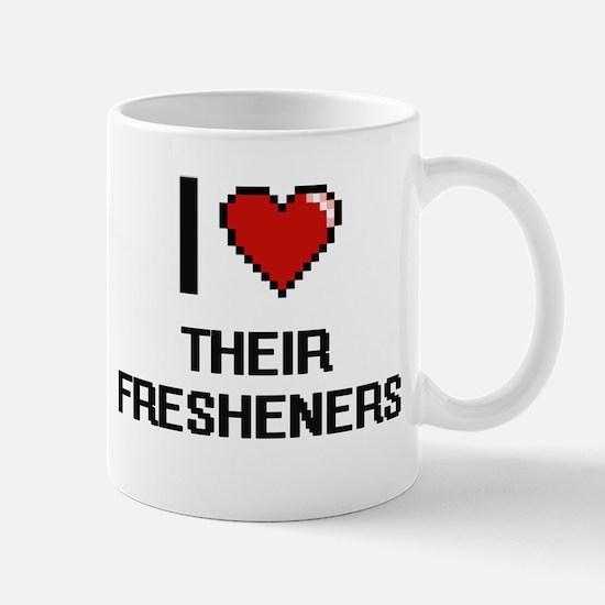 I love Their Fresheners digital design Mugs