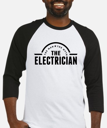 The Man The Myth The Electrician Baseball Jersey