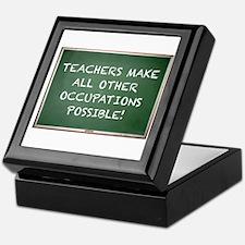 TEACHERS MAKE ALL OTHER OCCUPATIONS P Keepsake Box