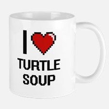 I love Turtle Soup digital design Mugs