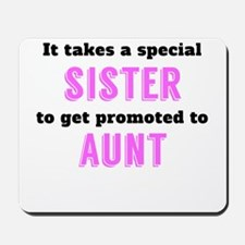 Promoted To Aunt Mousepad