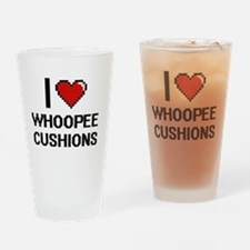 I love Whoopee Cushions digital des Drinking Glass