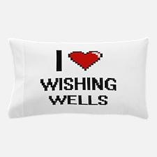 I love Wishing Wells digital design Pillow Case