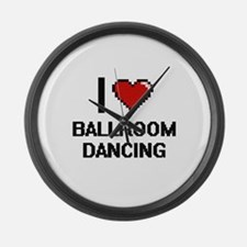 I love Ballroom Dancing digital d Large Wall Clock