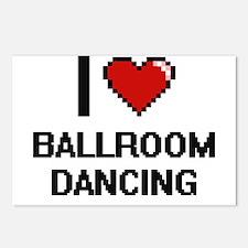 I love Ballroom Dancing d Postcards (Package of 8)