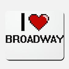 I love Broadway digital design Mousepad
