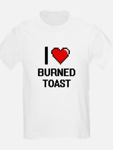 I love Burned Toast digital design T-Shirt