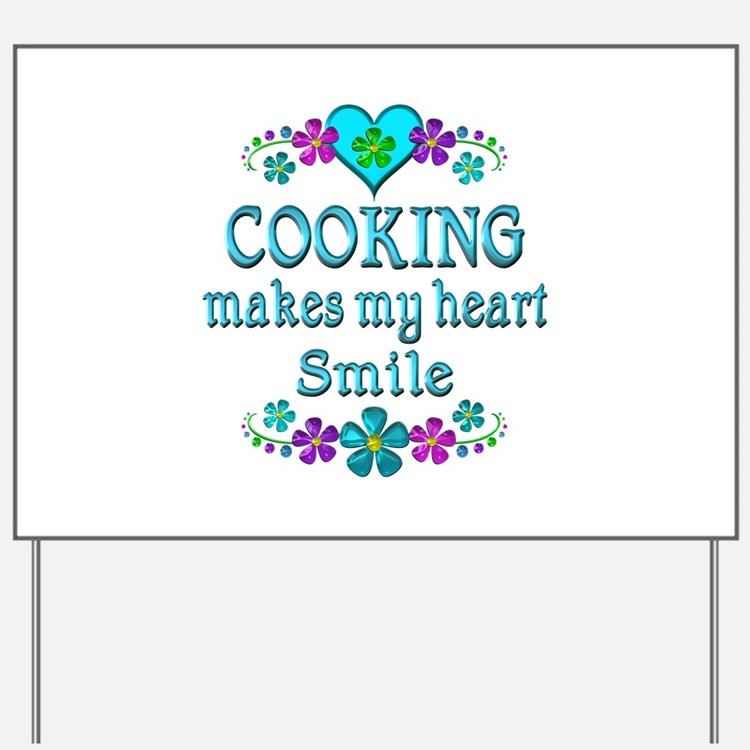 Cooking Smiles Yard Sign