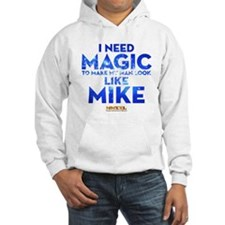 MMXXL I Need Magic Hoodie