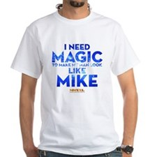 MMXXL I Need Magic Shirt