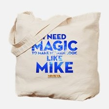 MMXXL I Need Magic Tote Bag