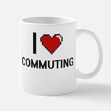 I love Commuting digital design Mugs