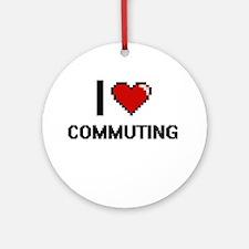 I love Commuting digital design Round Ornament