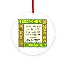 Green Geocacher Lost Mind Ornament (Round)