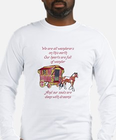 GYPSY PROVERB Long Sleeve T-Shirt