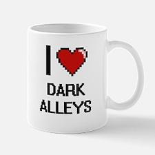 I love Dark Alleys digital design Mugs