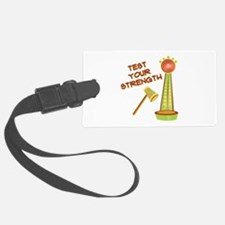 Test Your Strength Luggage Tag