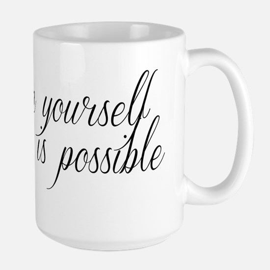 Believe In Yourself-1 Large Mug