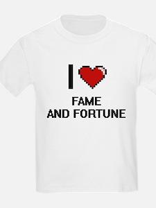 I love Fame And Fortune digital design T-Shirt