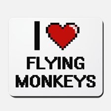 I love Flying Monkeys digital design Mousepad