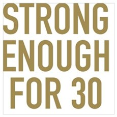 Strong 30th Birthday Poster