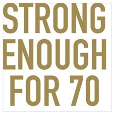 Strong 70th Birthday Poster