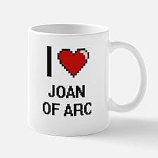 I love Joan Of Arc digital design Mugs