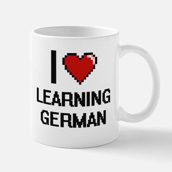 I love Learning German digital design Mugs