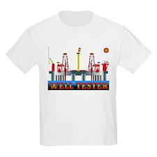 Well Tester T-Shirt