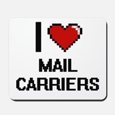 I love Mail Carriers digital design Mousepad