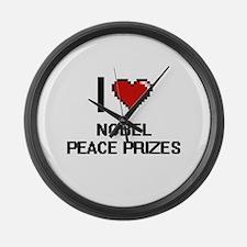 I love Nobel Peace Prizes digital Large Wall Clock