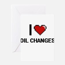 I love Oil Changes digital design Greeting Cards