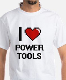 I love Power Tools digital design T-Shirt