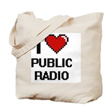 I love Public Radio digital design Tote Bag