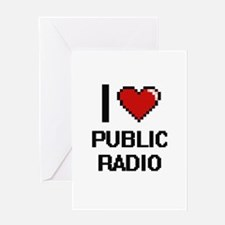 I love Public Radio digital design Greeting Cards