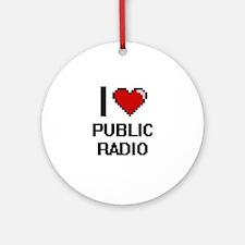 I love Public Radio digital design Round Ornament