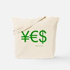 Yen Euro Dollar Tote Bag