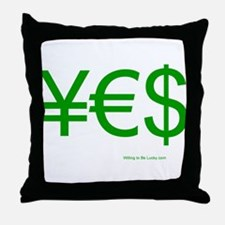 Yen Euro Dollar Throw Pillow