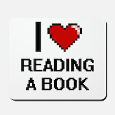I love Reading A Book digital design Mousepad