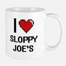 I love Sloppy Joe'S digital design Mugs
