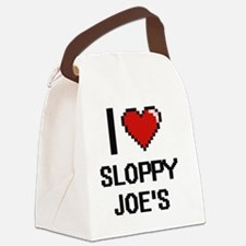 I love Sloppy Joe'S digital desig Canvas Lunch Bag