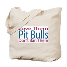 Love Them Don't Ban Them Tote Bag