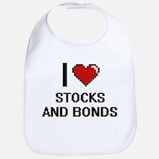 I love Stocks And Bonds digital design Bib