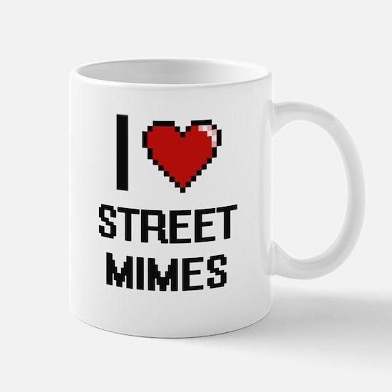 I love Street Mimes digital design Mugs