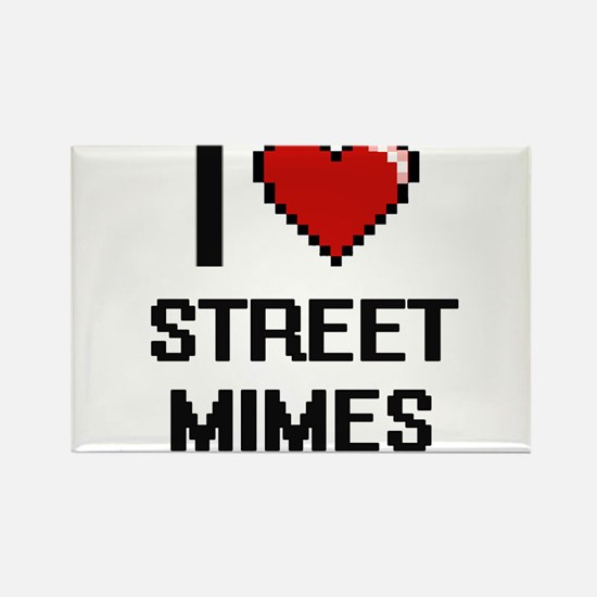 I love Street Mimes digital design Magnets