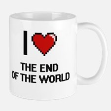 I love The End Of The World digital design Mugs