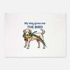 DOG GIVES ME THE BIRD 5'x7'Area Rug