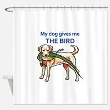 DOG GIVES ME THE BIRD Shower Curtain